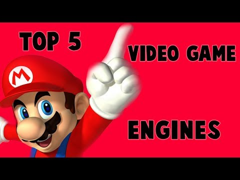 Top 5 Video Game Engines!