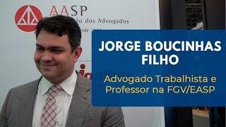Jorge Boucinhas Filho | Reforma trabalhista