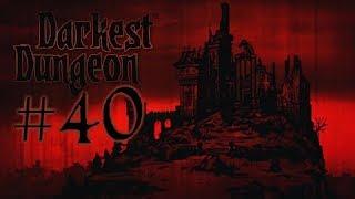 تختيم Darkest Dungeon: #40 رعب الاختفاء القاتل