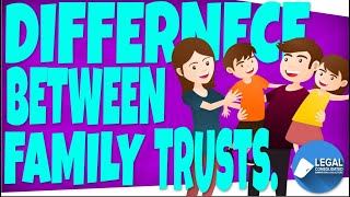 What is the difference between a Family Trust and a Unit Trust