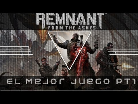 #Gameplay El Mejor Juego REMMNANT From The Ashes