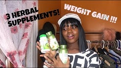 REVIEW! 3 HERBAL SUPPLEMENTS FOR WEIGHT GAIN AND BREAST ENLARGEMENT!