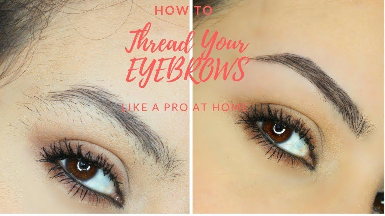How To Do SELF EYEBROW THREADING At Home | Eyebrow Tutorial