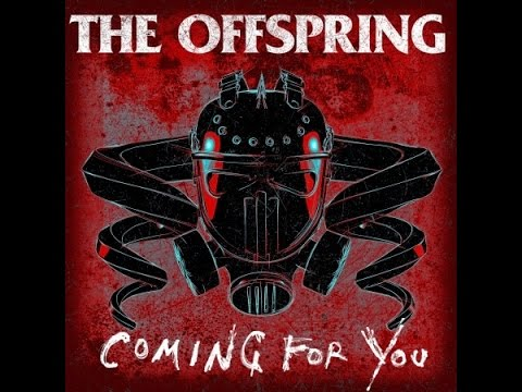 "The Offspring "" Coming for You"" Song and Video Reaction"