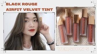 |SWATCH + REVIEW| BLACKROUGE Airfit Velvet Tint Version 5 ♡ ROSIE PHAM