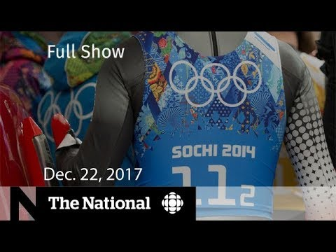 WATCH LIVE: The National for Friday December 22, 2017 - Doping Scandal, Loblaws, Sears