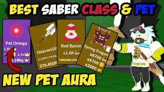 NEW FEATURE PET AURA  AND GOT THE MAX CLASS SABER AND AURA AND BEST PETS IN SABER SIMULATOR