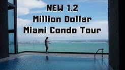 New 1.2 Million Dollar Miami Condo Tour | Vlog 002