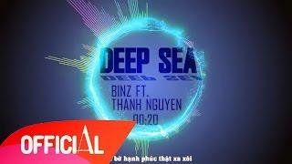 Deep Sea - Binz ft. Thanh Nguyễn || Video Lyrics HD