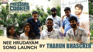 Nee Hrudayam Song Launch By Tharun Bhasker | Pressure Cooker Movie | SunilKashyap