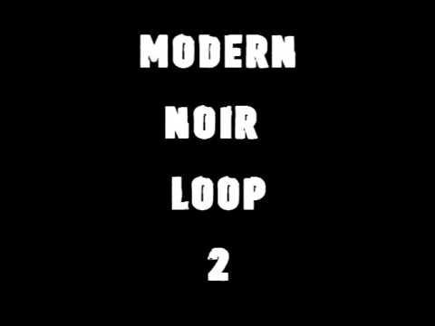 Modern Noir Loop 2   Detective Music   20 min suspense loop   Rob Cavallo