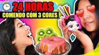 24 HORAS COMENDO COM 3 CORES !! | Blog das irmãs