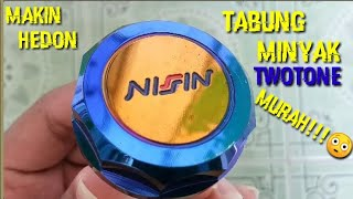 Review Tabung Minyak Nissin Twotone