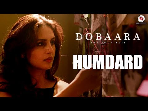 Humdard | Dobaara | Huma Qureshi & Saqib Saleem | Jyotica Tangri | Arko