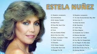 ESTELA NUÑEZ EXITOS - 40 GRANDES EXITOS INOLVIDABLES- SUS MEJORES CANCIONE RANCHERAS DE ESTELA NUÑEZ