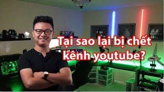 13 lý do khiến chết kênh youtube