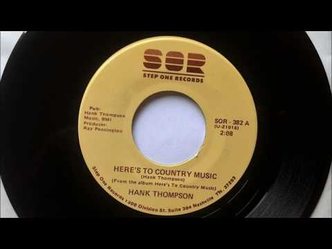 Heres To Country Music + The Hand Im Holding Now , Hank Thompson , 1988