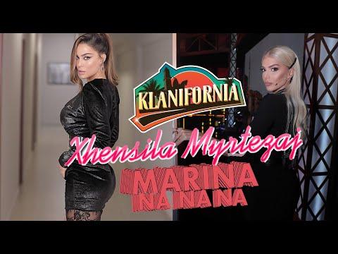 Klanifornia - Marina Na Na Na - Xhensila Myrtezaj (09 nentor 2019)