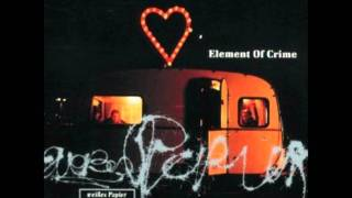 Element of Crime - Sperr mich ein