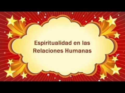 Espiritualidad en las relaciones humanas