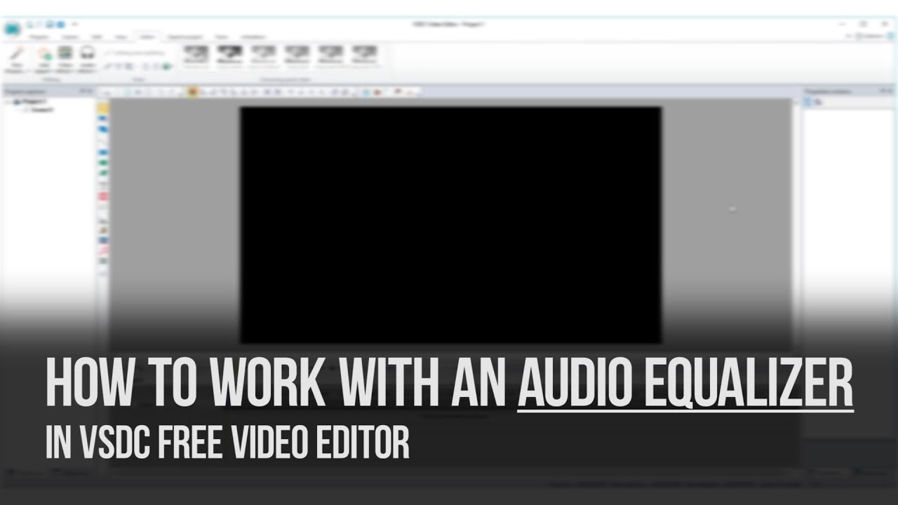 How to work with an audio equalizer in VSDC Free Video Editor