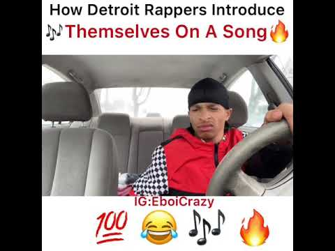 How Detroit Rappers Introduce Themselves In A Song