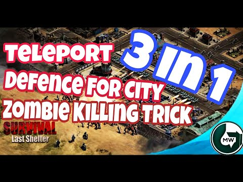 Last Shelter Survival Tips To Teleport City, How To Increase Defence Of City,Zombie Killing Strategy