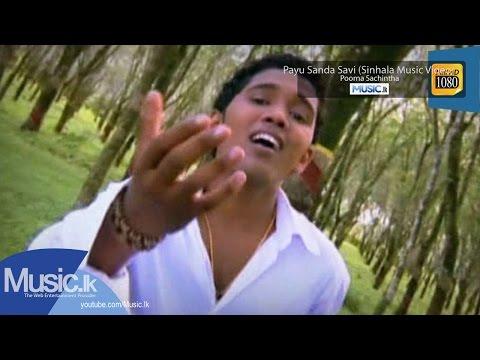 Payu Sanda Savi - Poorna Sachintha From Music.lk