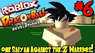 ONE SAIYAN AGAINST THE Z WARRIORS!   Roblox: Dragon Ball Online Revelations UPDATE - Episode 6