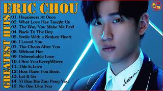 Eric周興哲 2018 | Best Songs Of Eric Chou 2018 [FULL ALBUM]