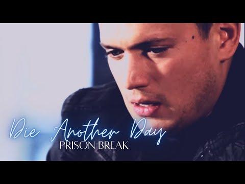 Prison Break - Die Another Day