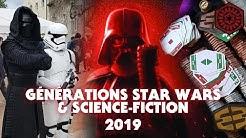 Vlog - GÉNÉRATIONS STAR WARS 2019 à Cusset - La Tribune de Coruscant