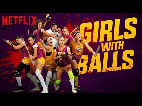 GIRLS WITH BALLS Review & Kritik des neuen Netflix Original Films 2019 | Horrorkomödie