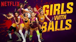 GIRLS WITH BALLS Trailer German Deutsch, Review & Kritik des neuen Netflix Original Films 2019