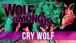 The Wolf Among Us FINAL - Episode 5: Cry Wolf!