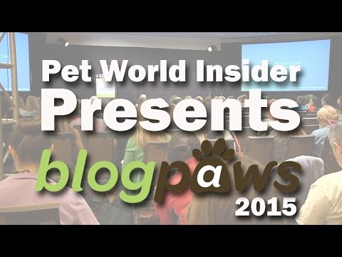 Pet World Insider Presents - BlogPaws 2015 Conference in Nashville, Tennessee