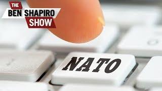 Trump Swings At NATO | The Ben Shapiro Show Ep. 578