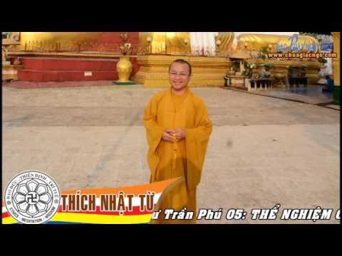 Cư Trần Phú 5: Thể nghiệm chất Phật (29/03/2010)