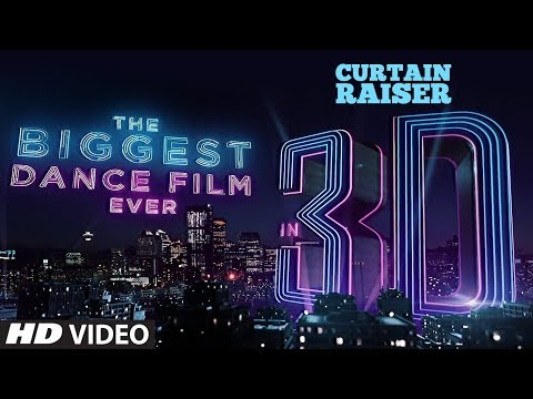Curtain Raiser: The Biggest Dance Film In 3D | Varun Dhawan |Katrina Kaif|Remo D'Souza|Bhushan Kumar