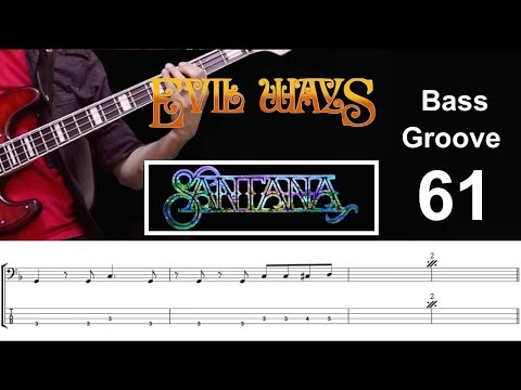 EVIL WAYS (Carlos Santana) Bass Cover with Score Lesson