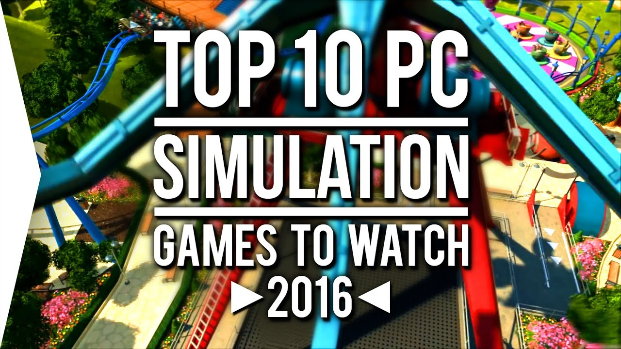 top 10 pc simulation games to watch in 2016 youtube. Black Bedroom Furniture Sets. Home Design Ideas