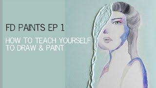 How to Teach Yourself to Draw & Paint