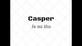 Casper Je mi líto