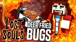 Minecraft - FRYING BUGS - Lost Souls #18