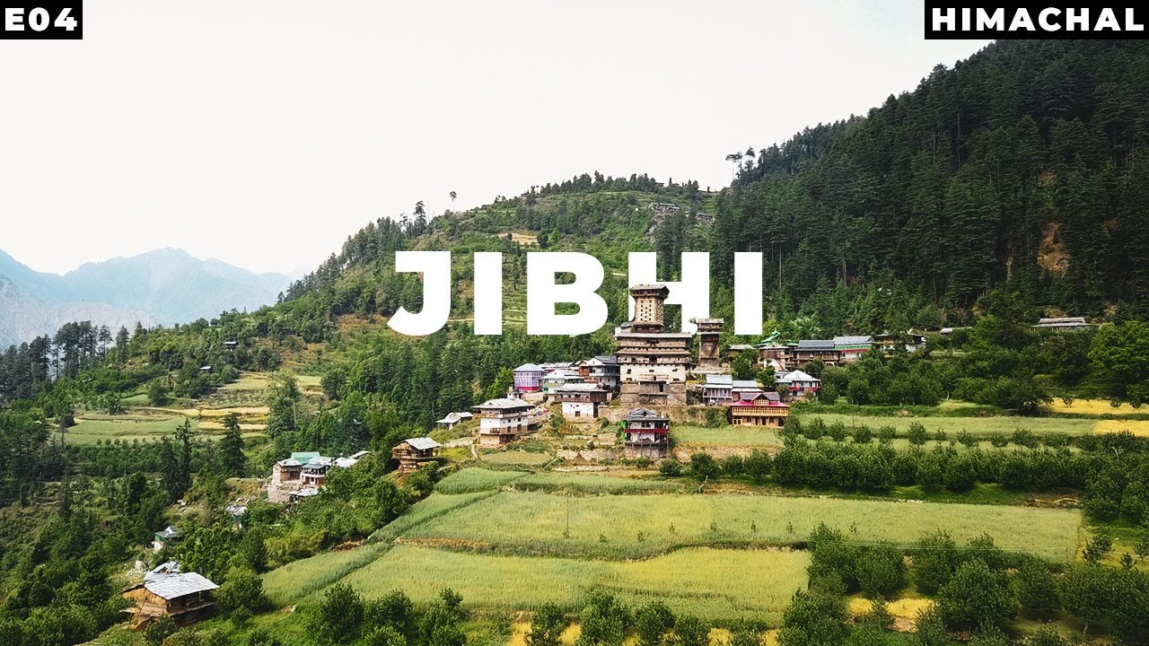 JIBHI, TIRTHAN VALLEY - Himachal Pradesh | Point Of View -WEB SERIES - Part 4 - YouTube