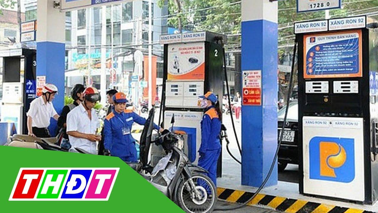 Giá xăng tăng trở lại sau 8 lần giảm liên tiếp | THDT