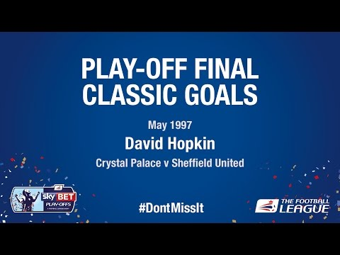 Classic Play-Off Final Goals - David Hopkin (Crystal Palace v Sheffield United)