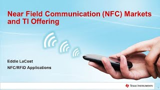 Near Field Communication (NFC) Training Series Part 5: NFC Markets and TI Offering
