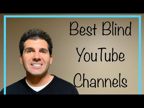 Top 45 Blind And Visually Impaired YouTube Channels Of 2019