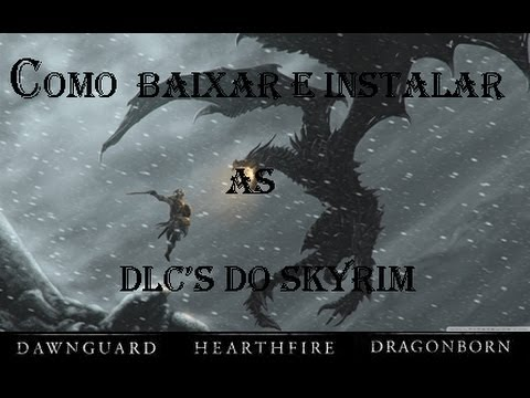 Como baixar e instalar as 3 Dlc's do Skyrim (Xbox 360)